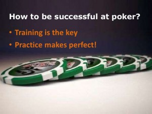 practice-makes-perfect-poker